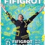 <b>La 7ème édition du FIFIGROT de retour en septembre à Toulouse !</b>