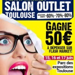 <b>Flash Market, le salon outlet de Toulouse ce weekend !</b>