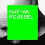 <b>Gaetan Roussel en concert à Toulouse le 14 novembre !</b>