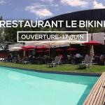 <b>Le Restaurant du Bikini ouvre le 17 juin prochain !</b>