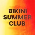 <b>Nouvelle soirée Bikini Summer Club ce samedi !</b>