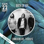 <b>Le groupe Birth of Joy en concert à la rentrée à Toulouse</b>