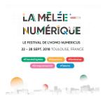 <b>Nouvelle édition de la Mêlée Numérique en septembre à Toulouse</b>