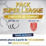 <b>Pack Super League : 2 matchs au sommet à prix canon !</b>
