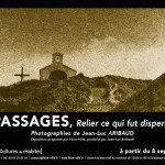 <b>PASSAGES - Photographie de Jean-Luc ARIBAUD</b>