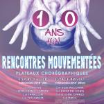<b>Rencontres Mouvementées : 10 ans deja !</b>