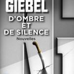 <b>CONCOURS – GAGNEZ LE LIVRE «D'ombre et de silence»</b>