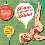 <b>Le Réveillon au Bikini avec 36 ans de musique !</b>