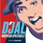 <b>L'humoriste D'Jal en 2019 à Toulouse</b>