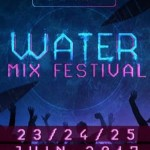 <b>Le Water Mix Festival 2017, ce weekend à Fenouillet !</b>