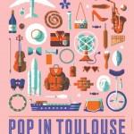 <b>Pop In the City, ce samedi à Toulouse</b>