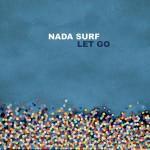 <b>Nada Surf fête les 15 ans de Let Go au Bikini en février 2018</b>