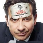<b>Laurent Gerra ce soir au Zénith de Toulouse</b>