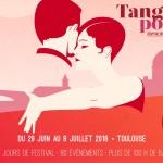 <b>Tangopostale, festival international de tango de Toulouse - 10e édition !</b>