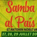 <b>Samba al Pais, ce weekend à Saint Antonin Noble Val</b>
