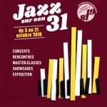 <b>32e édition de Jazz sur son 31 du 5 au 21 octobre !</b>