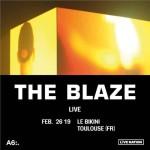 <b>The Blaze en concert événement en 2019 à Toulouse</b>