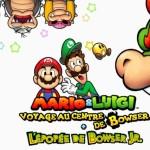 <b>Test jeu vidéo. On a dévoré Mario et Luigi, voyage au centre de Bowser</b>