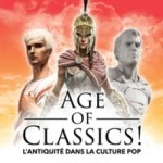 <b>Age of Classics, la nouvelle expositions du Musée Saint-Raymond de Toulouse !</b>