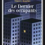 <b>Nous avons lu : les premiers romans noirs de Thierry Bouclier</b>