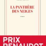 <b>Nous avons lu : «La Panthère des Neiges» de Sylvain Tesson</b>