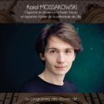 <b>GRAND CONCERT par Karol MOSSAKOWSKI, Organiste en résidence à Radio France et organiste titulaire de...</b>